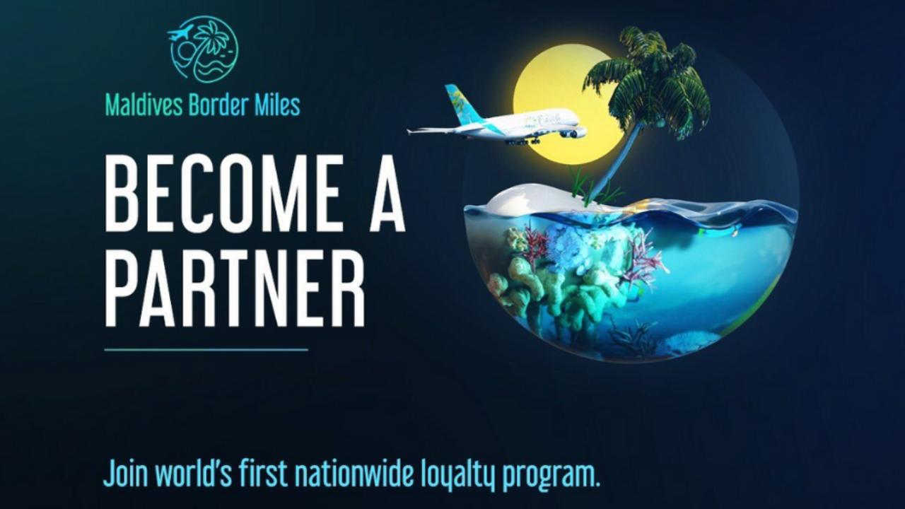 Become a Partner for the World's First Loyalty Program of its Kind –  Maldives Border Miles   Corporate Maldives